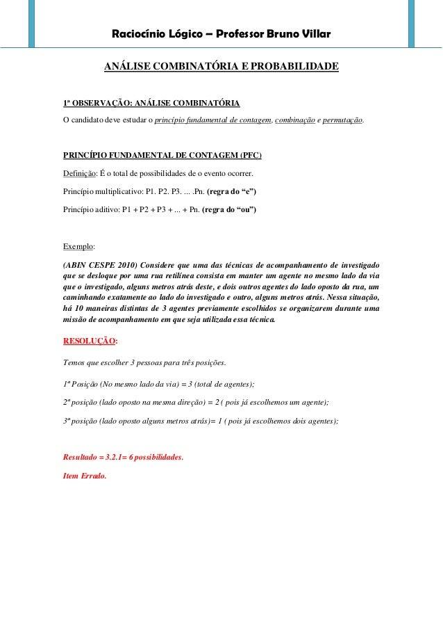 Raciocínio Lógico – Professor Bruno Villar            ANÁLISE COMBINATÓRIA E PROBABILIDADE1ª OBSERVAÇÃO: ANÁLISE COMBINATÓ...