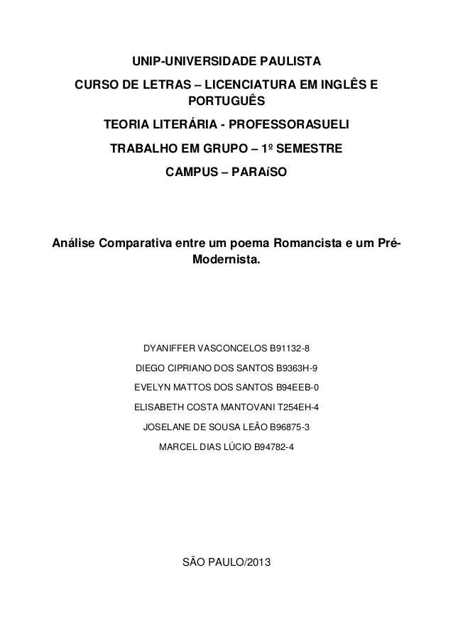 UNIP-UNIVERSIDADE PAULISTA CURSO DE LETRAS – LICENCIATURA EM INGLÊS E PORTUGUÊS TEORIA LITERÁRIA - PROFESSORASUELI TRABALH...