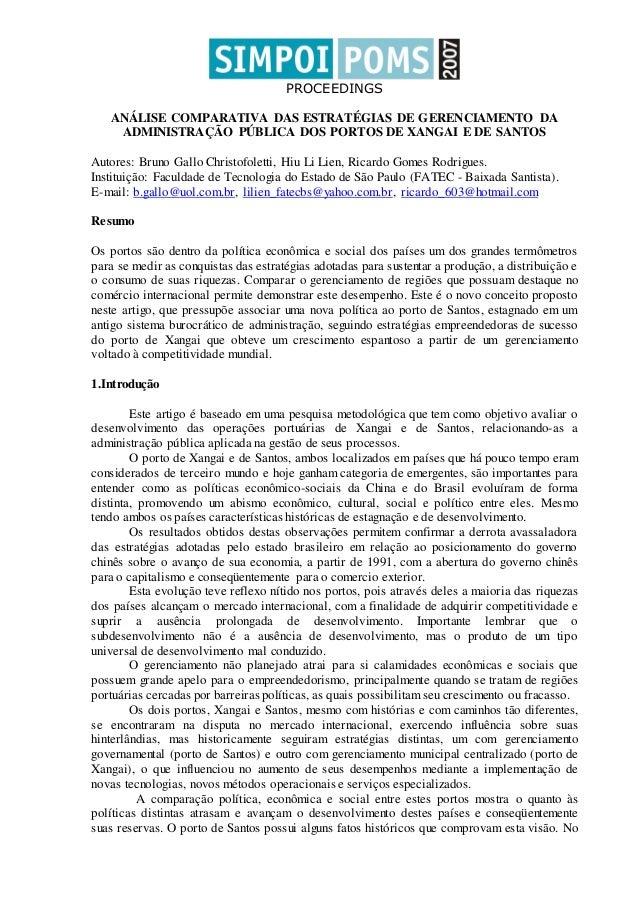 PROCEEDINGS ANÁLISE COMPARATIVA DAS ESTRATÉGIAS DE GERENCIAMENTO DA ADMINISTRAÇÃO PÚBLICA DOS PORTOS DE XANGAI E DE SANTOS...