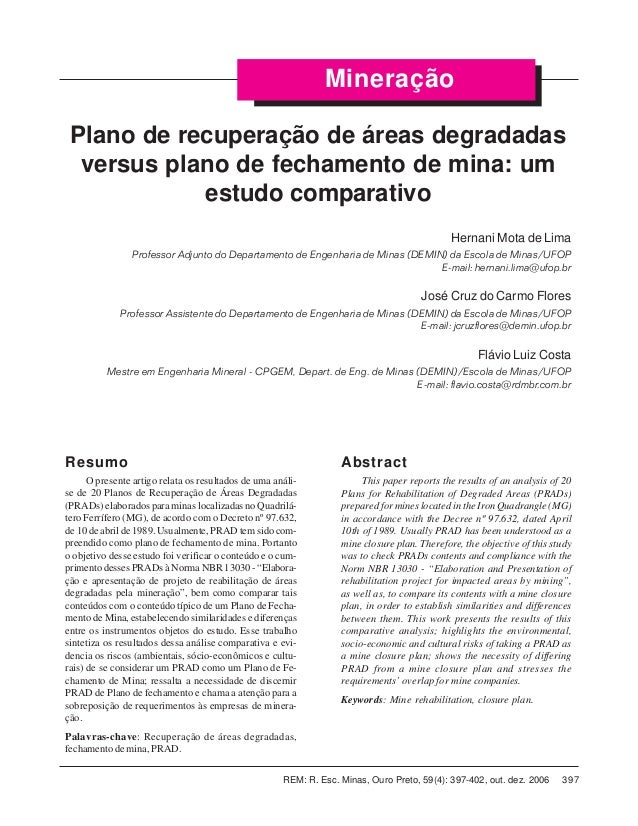 397REM: R. Esc. Minas, Ouro Preto, 59(4): 397-402, out. dez. 2006 Hernani Mota de Lima et al. Abstract This paper reports ...