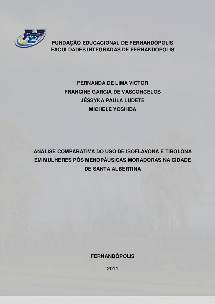 FUNDAÇÃO EDUCACIONAL DE FERNANDÓPOLIS     FACULDADES INTEGRADAS DE FERNANDÓPOLIS              FERNANDA DE LIMA VICTOR     ...