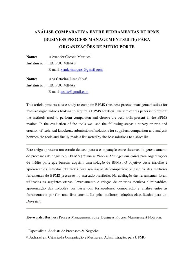 ANÁLISE COMPARATIVA ENTRE FERRAMENTAS DE BPMS (BUSINESS PROCESS MANAGEMENT SUITE) PARA ORGANIZAÇÕES DE MÉDIO PORTE Nome:  ...