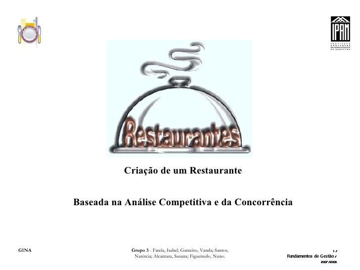 Criação de um Restaurante Baseada na Análise Competitiva e da Concorrência
