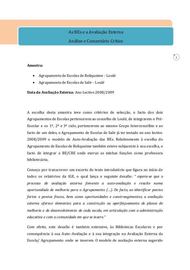 1 Amostra:  Agrupamento de Escolas de Boliqueime - Loulé  Agrupamento de Escolas de Salir - Loulé Data da Avaliação Exte...