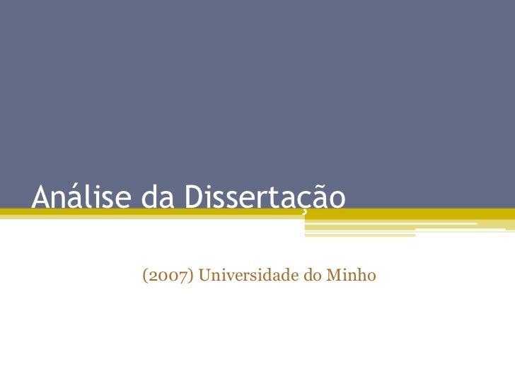 Análise da Dissertação<br />(2007) Universidade do Minho<br />