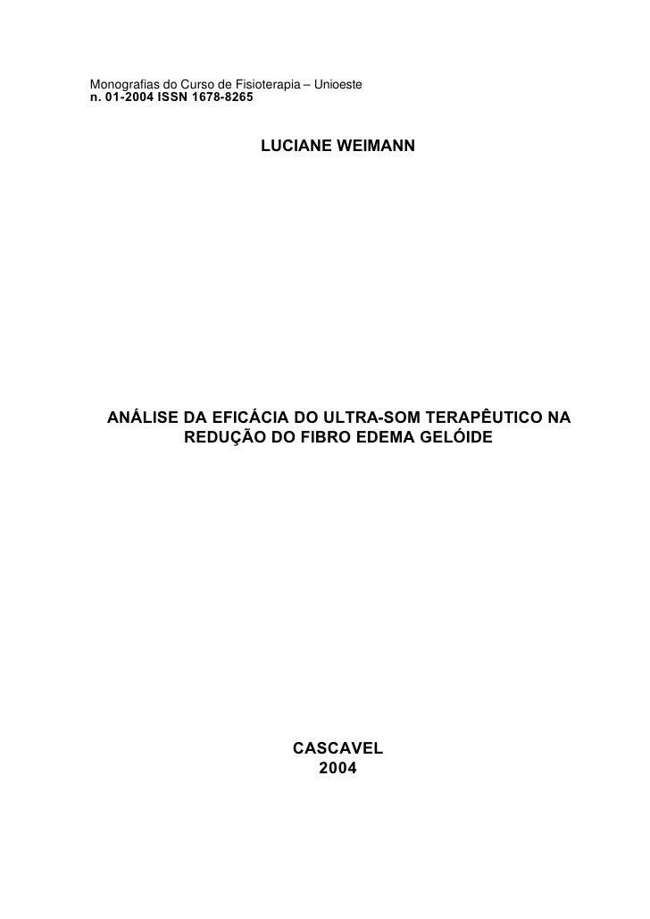 Monografias do Curso de Fisioterapia – Unioesten. 01-2004 ISSN 1678-8265                             LUCIANE WEIMANN  ANÁL...