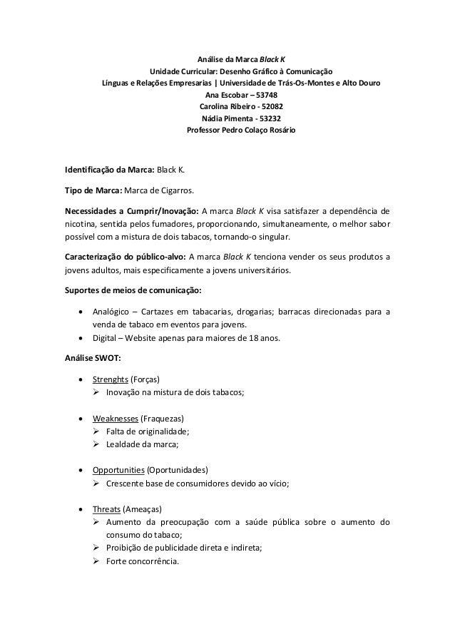 Análise da Marca Black K Unidade Curricular: Desenho Gráfico à Comunicação Línguas e Relações Empresarias | Universidade d...
