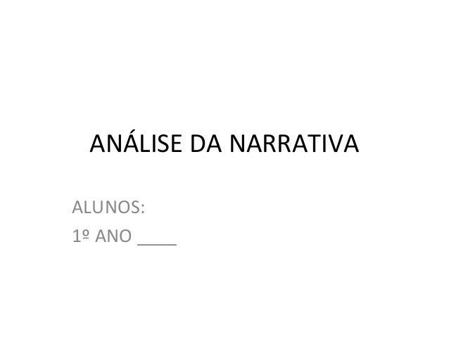 ANÁLISE DA NARRATIVAALUNOS:1º ANO ____