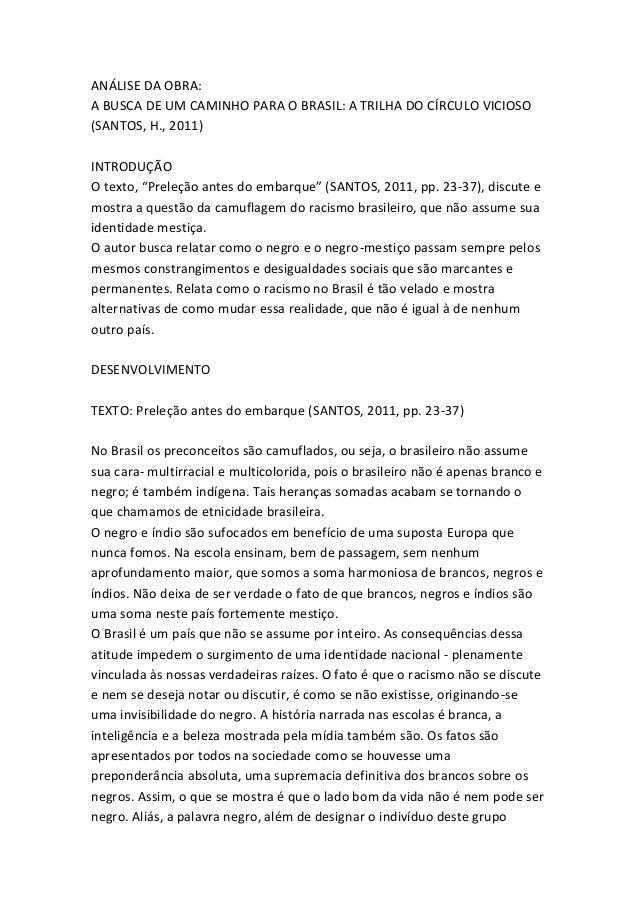 """ANÁLISE DA OBRA:A BUSCA DE UM CAMINHO PARA O BRASIL: A TRILHA DO CÍRCULO VICIOSO(SANTOS, H., 2011)INTRODUÇÃOO texto, """"Prel..."""