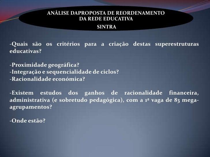 ANÁLISE DAPROPOSTA DE REORDENAMENTO                         DA REDE EDUCATIVA                                SINTRA-Quais ...