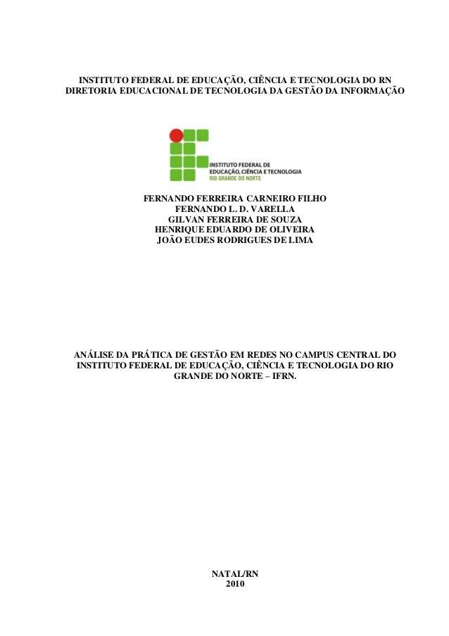 INSTITUTO FEDERAL DE EDUCAÇÃO, CIÊNCIA E TECNOLOGIA DO RNDIRETORIA EDUCACIONAL DE TECNOLOGIA DA GESTÃO DA INFORMAÇÃO      ...