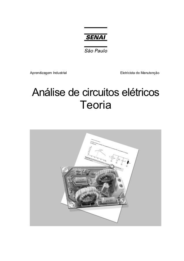 Aprendizagem Industrial   Eletricista de Manutenção Análise de circuitos elétricos           Teoria