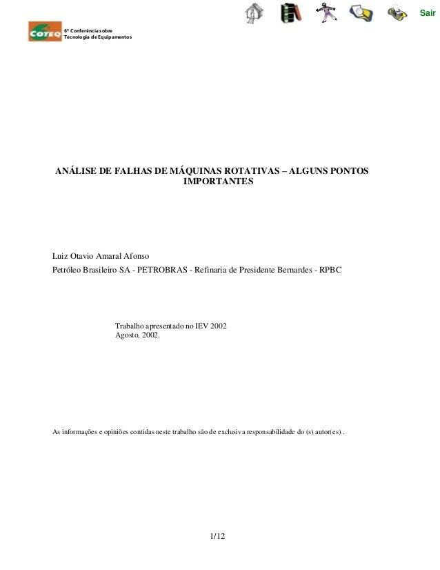 Sair 6ª Conferência sobre Tecnologia de Equipamentos ANÁLISE DE FALHAS DE MÁQUINAS ROTATIVAS – ALGUNS PONTOS IMPORTANTES L...