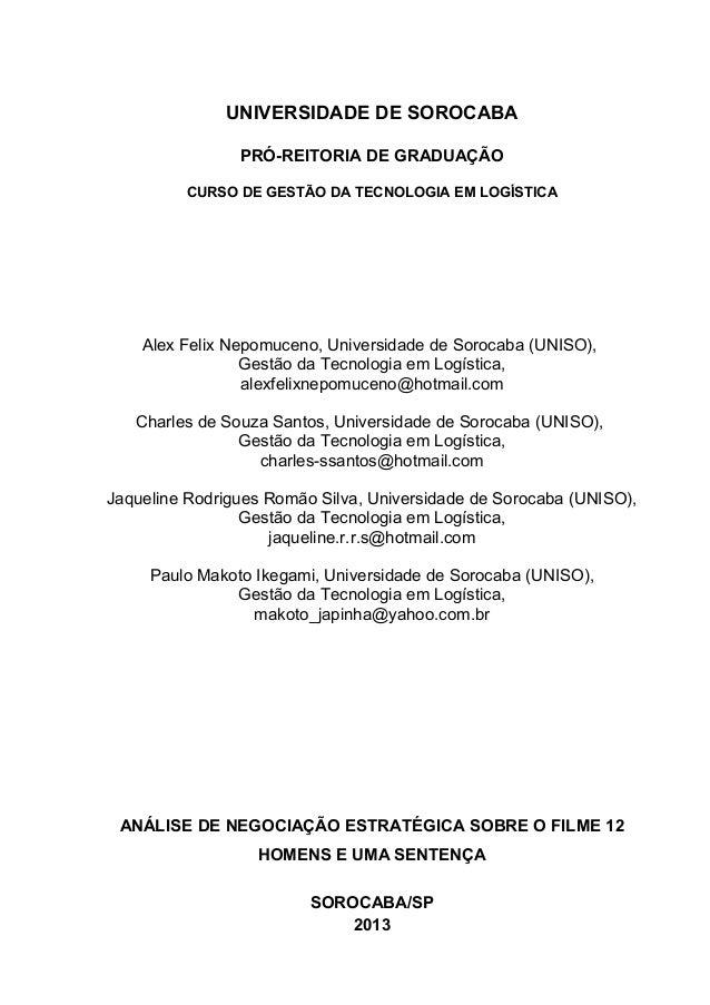 UNIVERSIDADE DE SOROCABA PRÓ-REITORIA DE GRADUAÇÃO CURSO DE GESTÃO DA TECNOLOGIA EM LOGÍSTICA Alex Felix Nepomuceno, Unive...