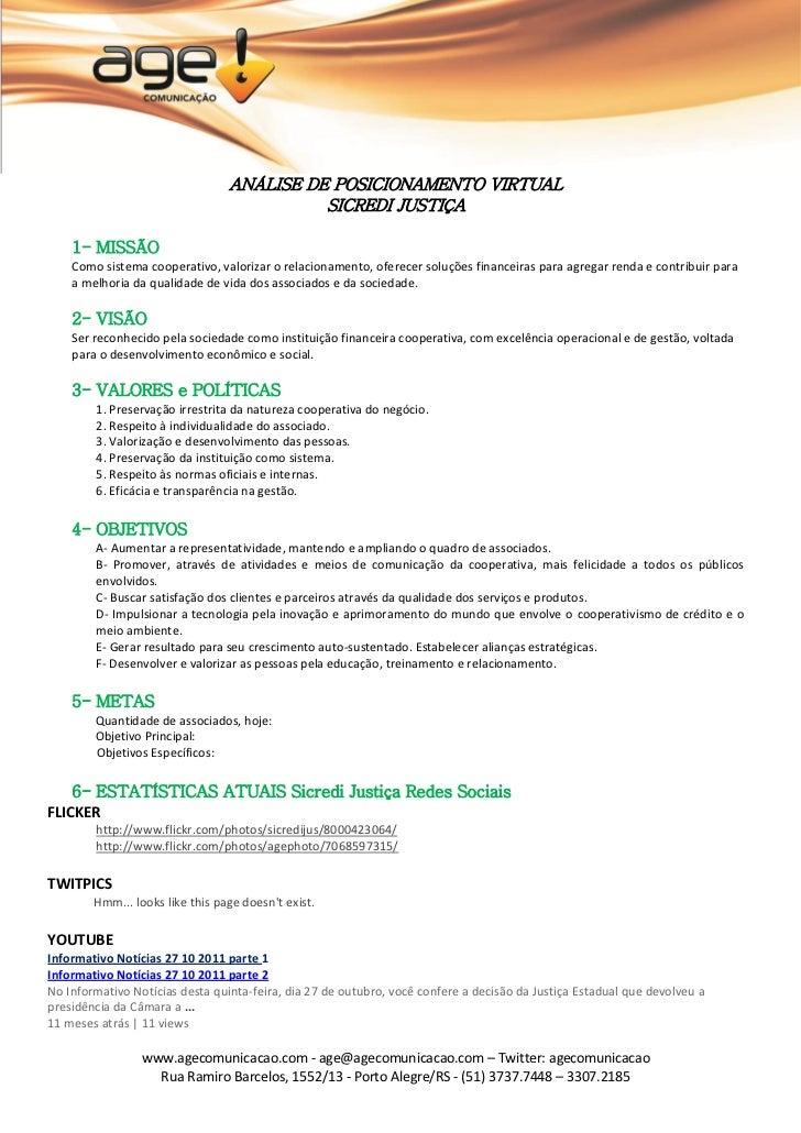 ANÁLISE DE POSICIONAMENTO VIRTUAL                                           SICREDI JUSTIÇA    1- MISSÃO    Como sistema c...