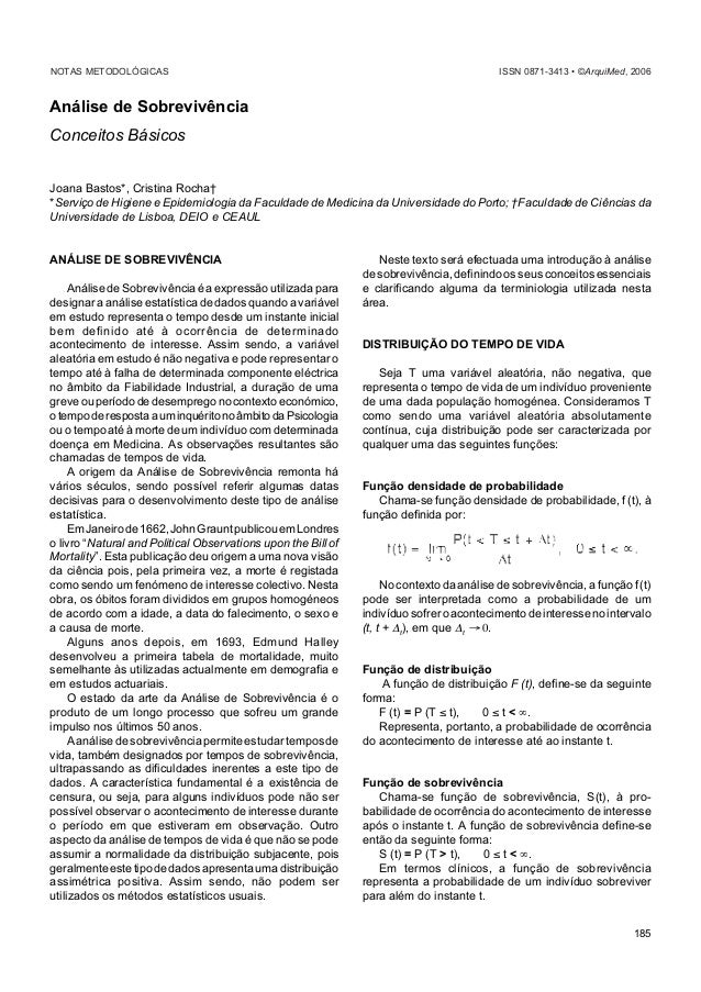 Bastos J et al Análise de Sobrevivência 185 NOTAS METODOLÓGICAS ISSN 0871-3413 • ©ArquiMed, 2006 Análise de Sobrevivência ...
