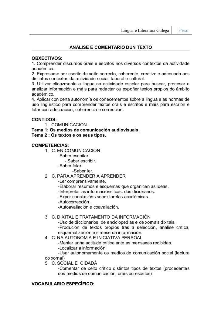 Lingua e Literatura Galega   3ºeso                      ANÁLISE E COMENTARIO DUN TEXTO   OBXECTIVOS: 1. Comprender discurs...
