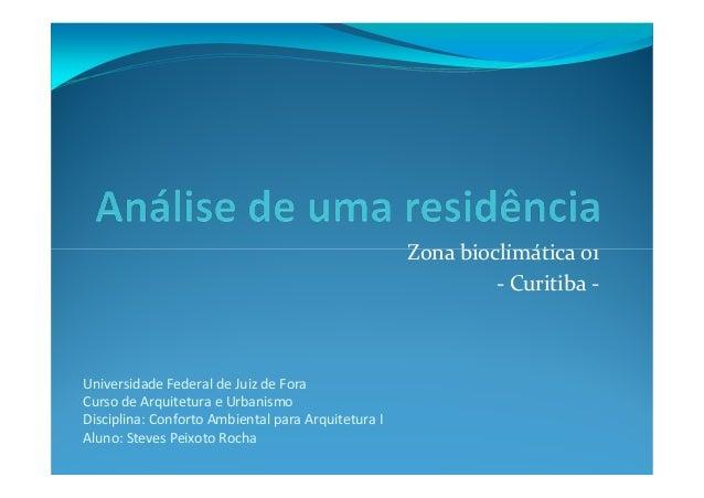 Zona bioclimática 01                                                             - Curitiba -Universidade Federal de Juiz ...