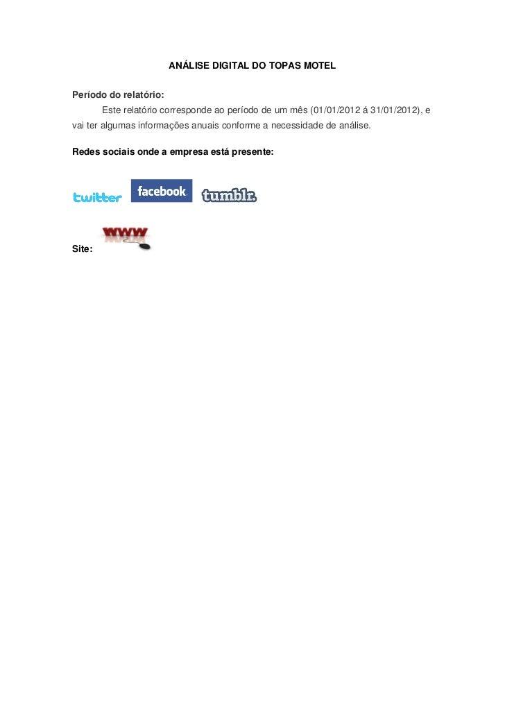 ANÁLISE DIGITAL DO TOPAS MOTELPeríodo do relatório:        Este relatório corresponde ao período de um mês (01/01/2012 á 3...