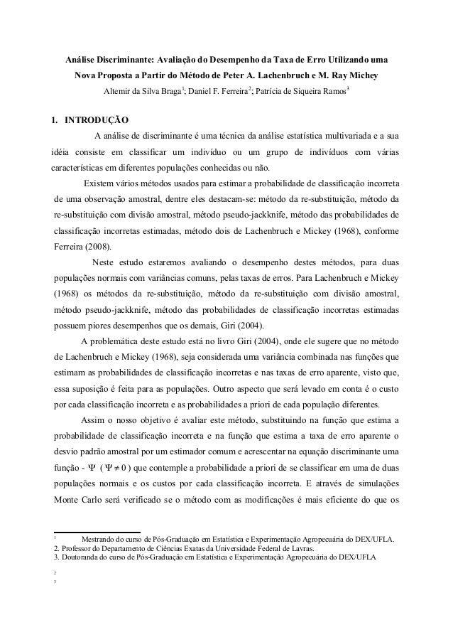 Análise Discriminante: Avaliação do Desempenho da Taxa de Erro Utilizando uma Nova Proposta a Partir do Método de Peter A....