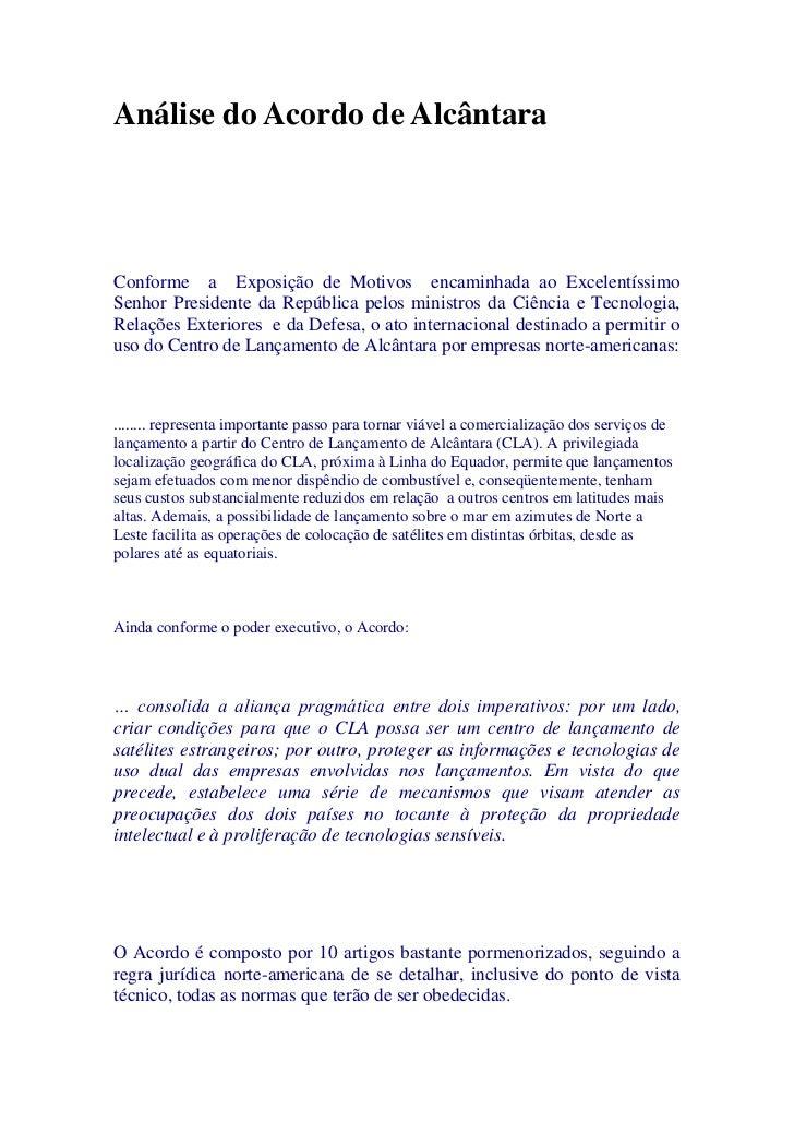 Análise do Acordo de Alcântara<br /><br /><br /><br />Conforme  a  Exposição de Motivos  encaminhada ao Excelentíssimo ...