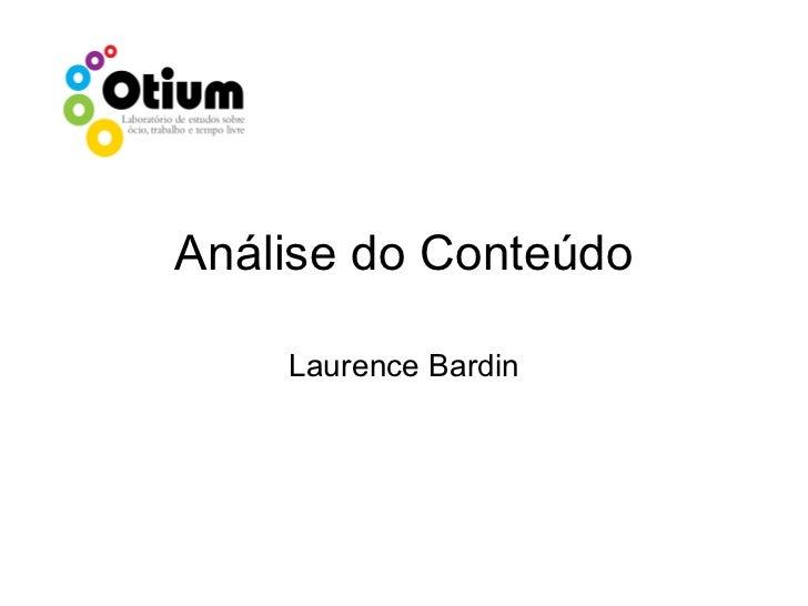 Análise do Conteúdo Laurence Bardin