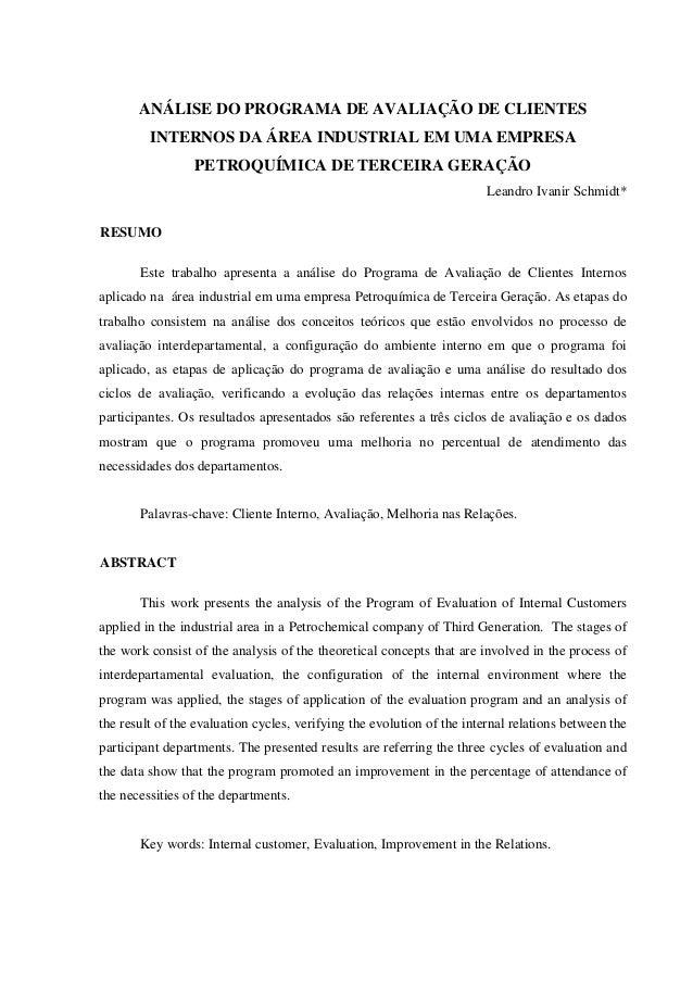 ANÁLISE DO PROGRAMA DE AVALIAÇÃO DE CLIENTES INTERNOS DA ÁREA INDUSTRIAL EM UMA EMPRESA PETROQUÍMICA DE TERCEIRA GERAÇÃO L...