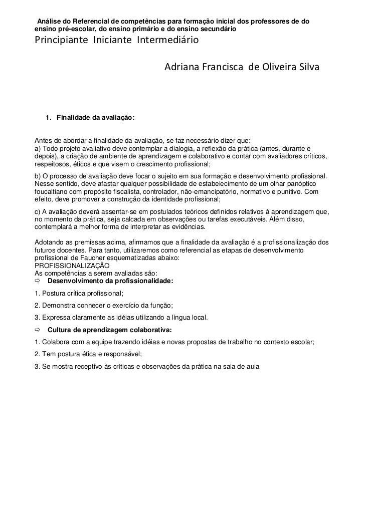Análise do Referencial de competências para formação inicial dos professores de doensino pré-escolar, do ensino primário e...