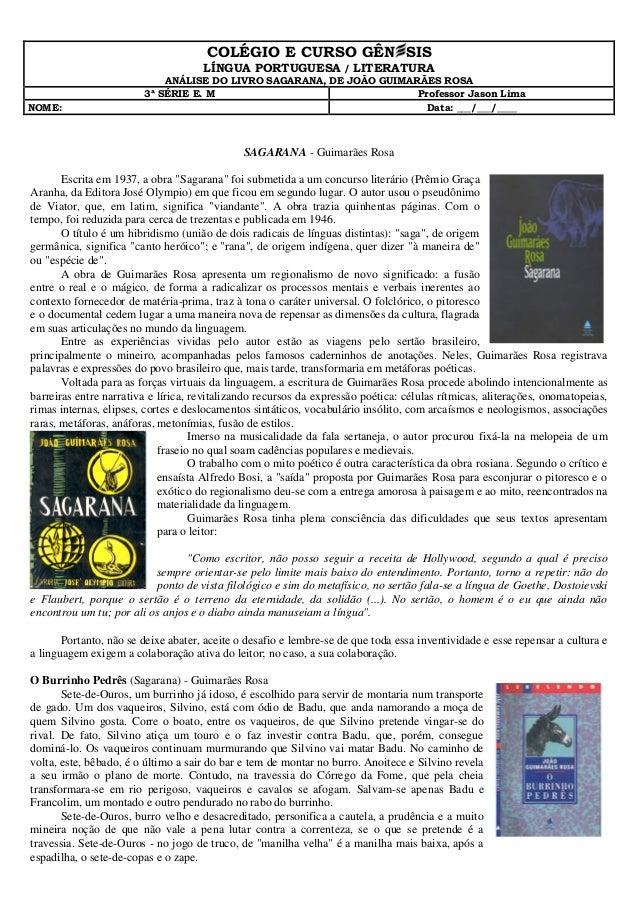 """SAGARANA - Guimarães Rosa Escrita em 1937, a obra """"Sagarana"""" foi submetida a um concurso literário (Prêmio Graça Aranha, d..."""