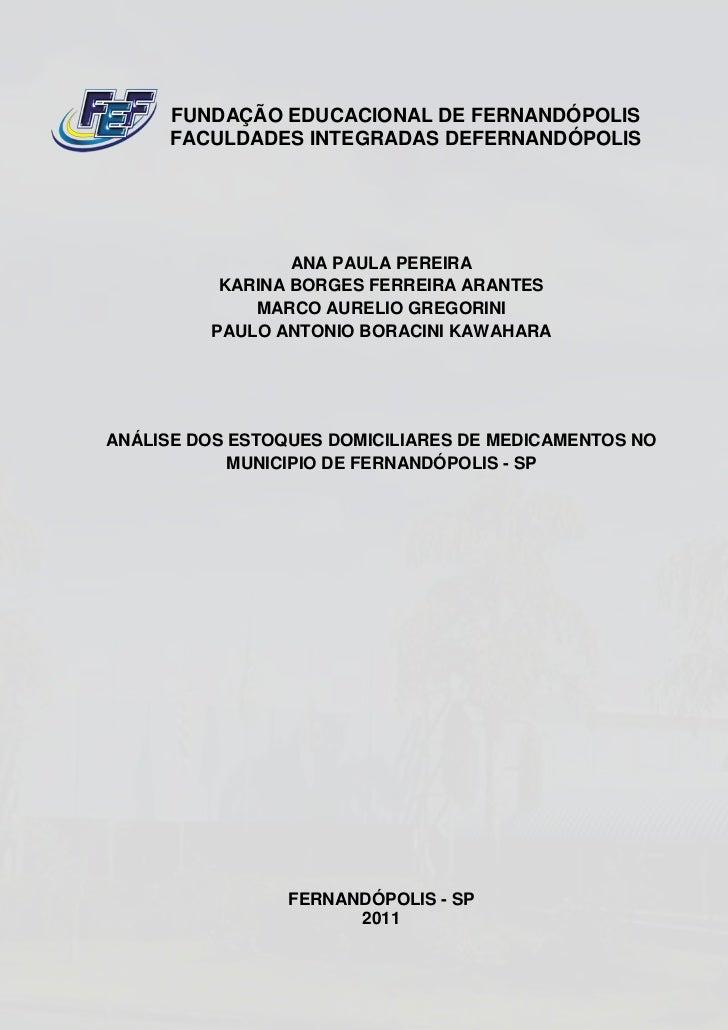 FUNDAÇÃO EDUCACIONAL DE FERNANDÓPOLIS      FACULDADES INTEGRADAS DEFERNANDÓPOLIS                 ANA PAULA PEREIRA        ...