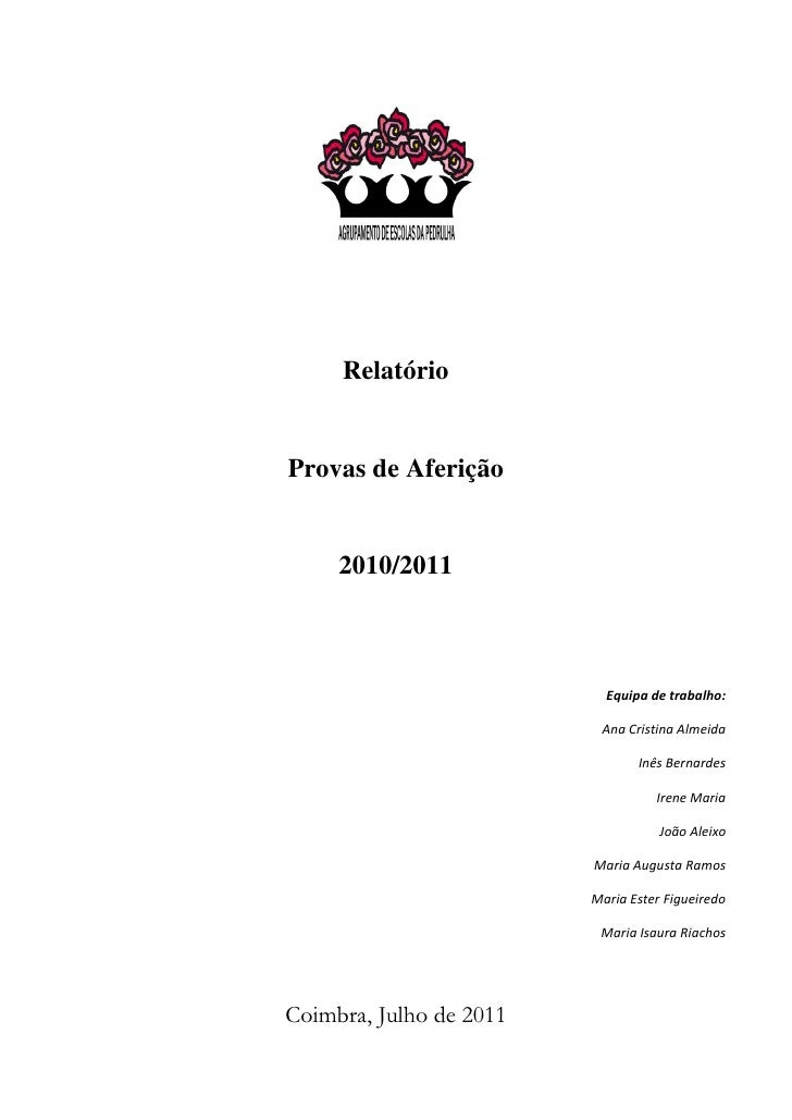 RelatórioProvas de Aferição     2010/2011                           Equipa de trabalho:                          Ana Crist...