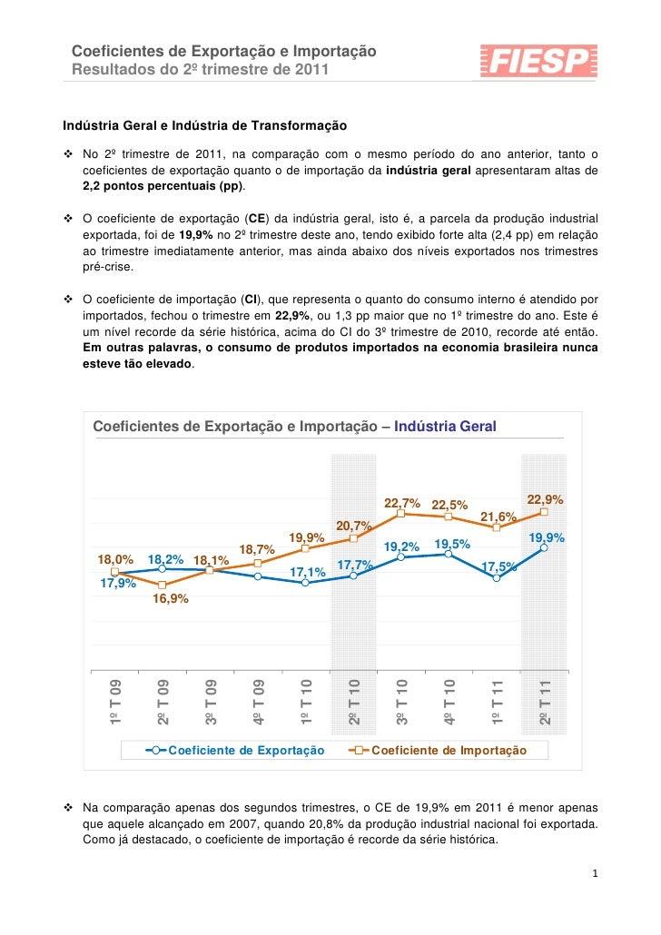 Coeficientes de Exportação e Importação Resultados do 2º trimestre de 2011Indústria Geral e Indústria de Transformação   N...