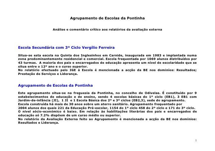 Agrupamento de Escolas da Pontinha                      Análise e comentário crítico aos relatórios da avaliação externa  ...