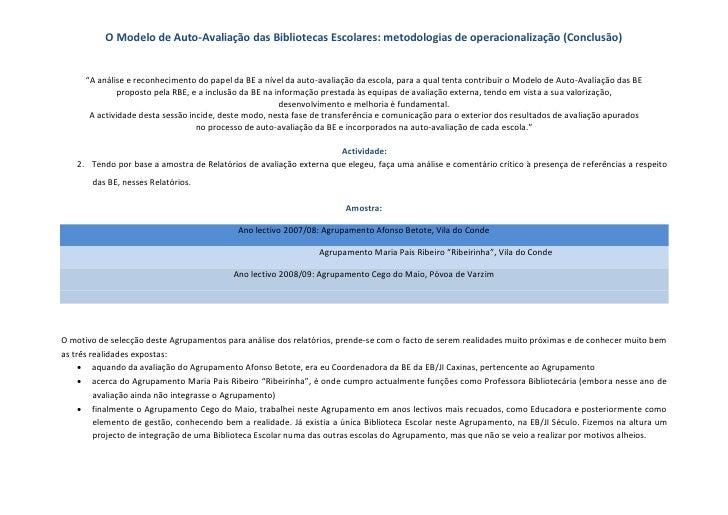 """O Modelo de Auto-Avaliação das Bibliotecas Escolares: metodologias de operacionalização (Conclusão)      """"A análise e reco..."""