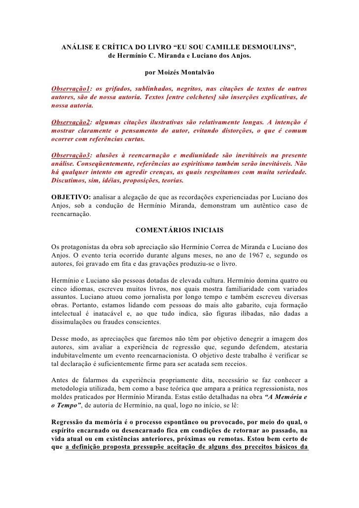"ANÁLISE E CRÍTICA DO LIVRO ""EU SOU CAMILLE DESMOULINS"",              de Hermínio C. Miranda e Luciano dos Anjos.          ..."