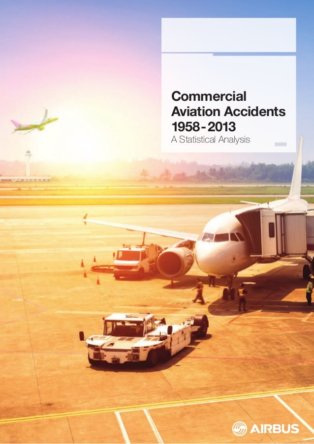 Commercial  Aviation Accidents  1958 - 2013  A Statistical Analysis