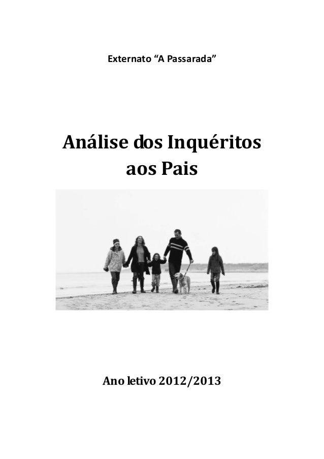 """Externato""""APassarada""""     AnálisedosInquéritos aosPais     Anoletivo2012/2013"""