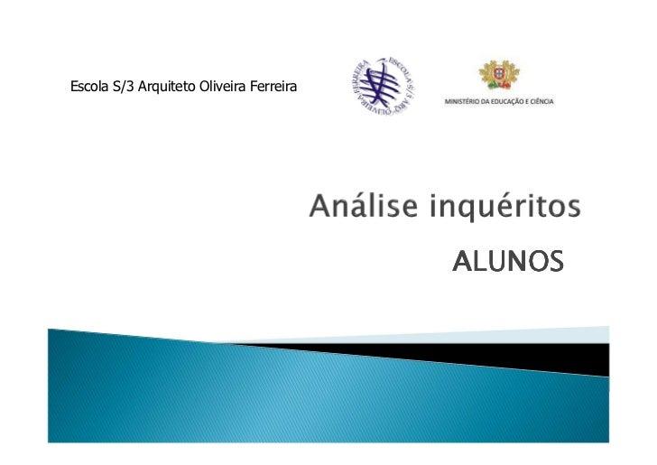Escola S/3 Arquiteto Oliveira Ferreira                                         ALUNOS