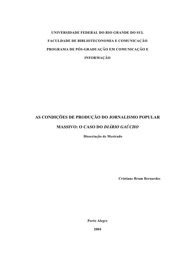 UNIVERSIDADE FEDERAL DO RIO GRANDE DO SUL    FACULDADE DE BIBLIOTECONOMIA E COMUNICAÇÃO    PROGRAMA DE PÓS-GRADUAÇÃO EM CO...