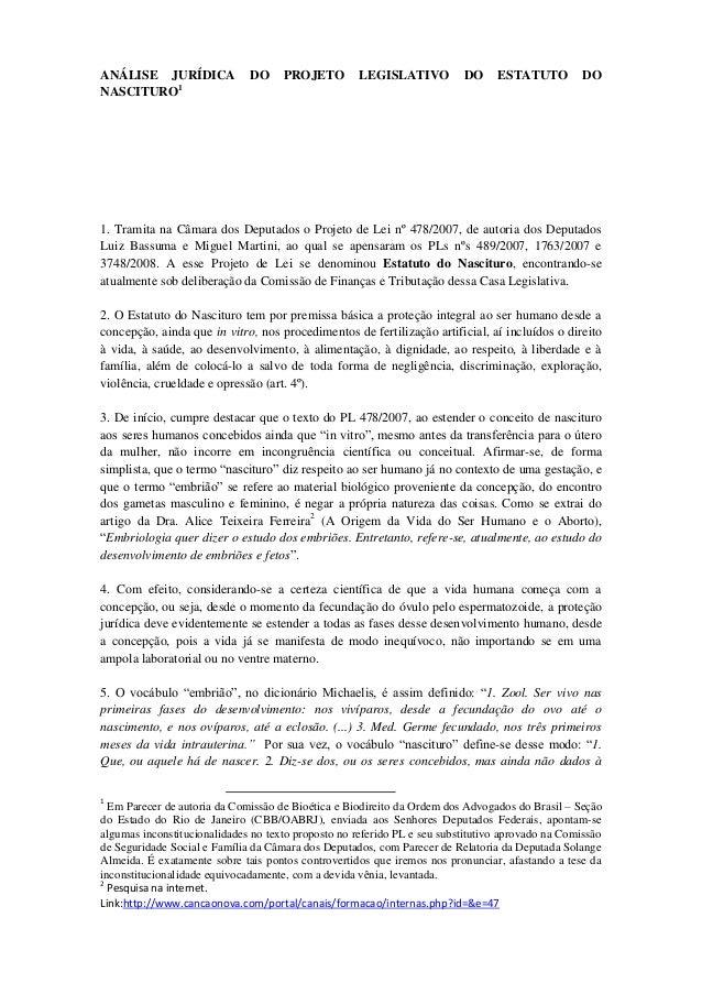 ANÁLISE JURÍDICA DO PROJETO LEGISLATIVO DO ESTATUTO DONASCITURO11. Tramita na Câmara dos Deputados o Projeto de Lei nº 478...