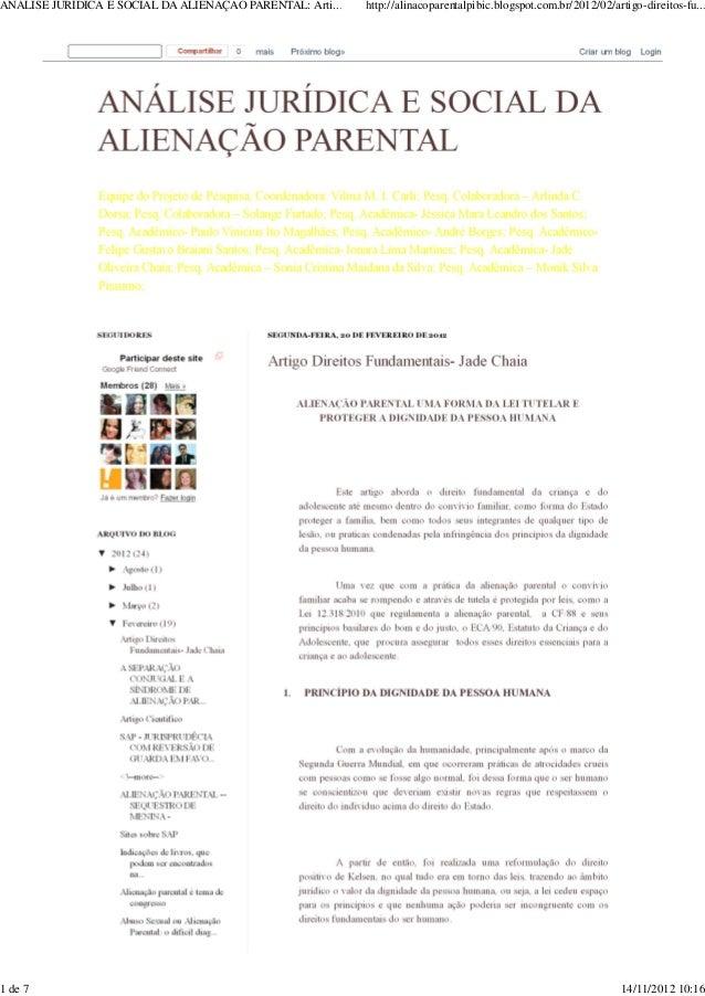 ANÁLISE JURÍDICA E SOCIAL DA ALIENAÇÃO PARENTAL: Arti... http://alinacoparentalpibic.blogspot.com.br/2012/02/artigo-direit...