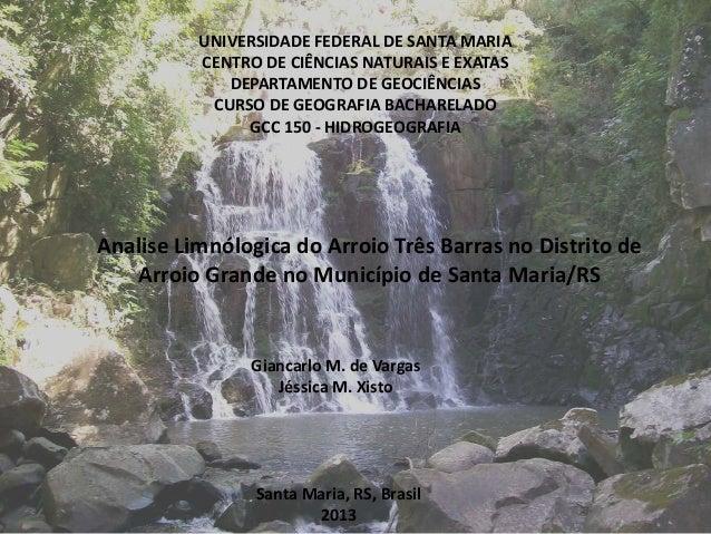 UNIVERSIDADE FEDERAL DE SANTA MARIA          CENTRO DE CIÊNCIAS NATURAIS E EXATAS             DEPARTAMENTO DE GEOCIÊNCIAS ...