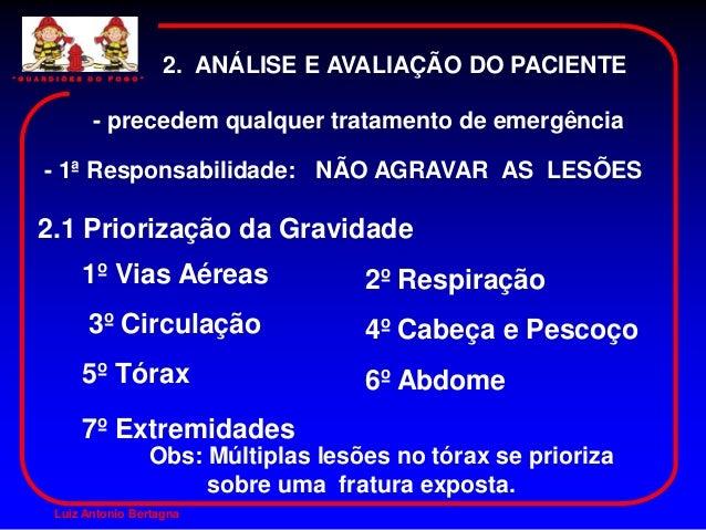 """"""" G U A R D I Õ E S   D O   F O G O """"                                         2. ANÁLISE E AVALIAÇÃO DO PACIENTE          ..."""