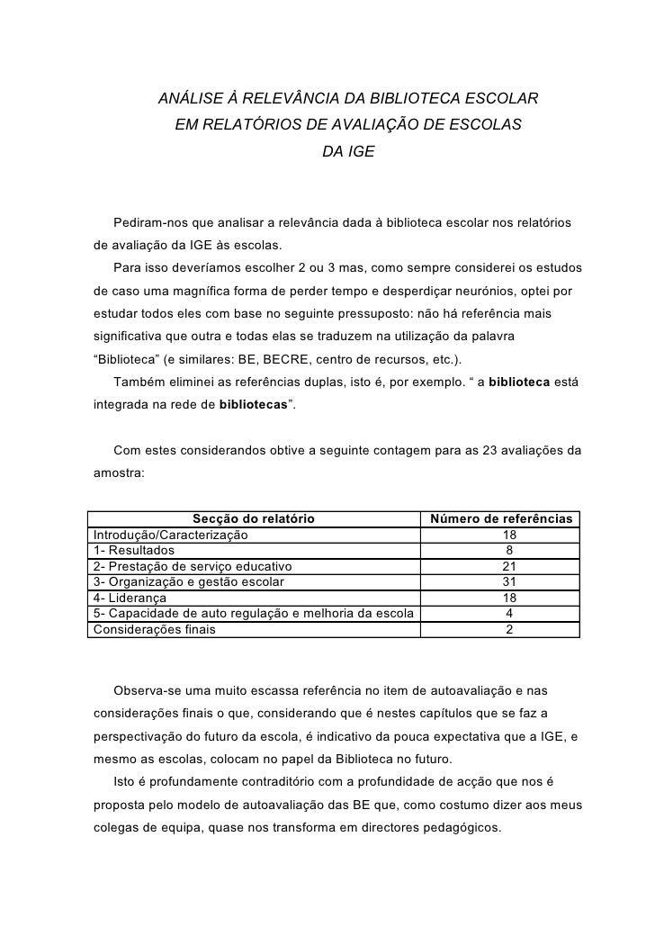 ANÁLISE À RELEVÂNCIA DA BIBLIOTECA ESCOLAR               EM RELATÓRIOS DE AVALIAÇÃO DE ESCOLAS                            ...