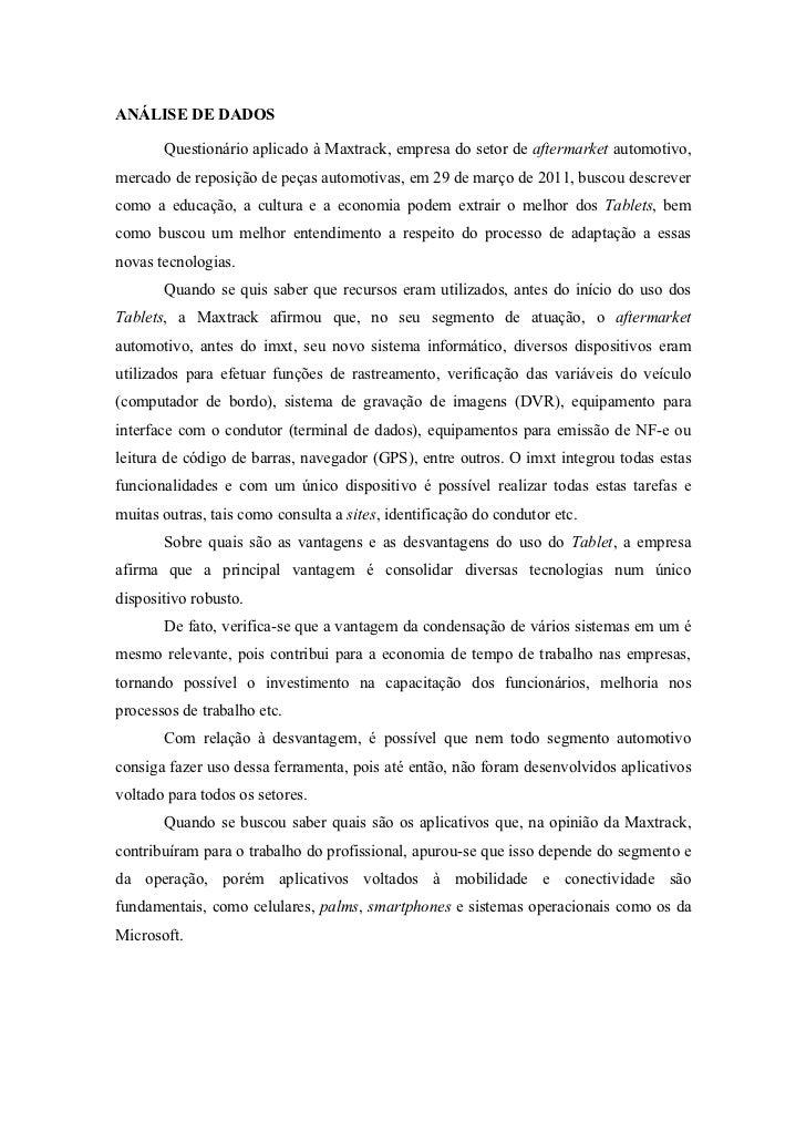 ANÁLISE DE DADOS       Questionário aplicado à Maxtrack, empresa do setor de aftermarket automotivo,mercado de reposição d...