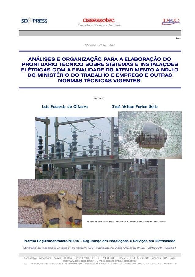 Consultoria Técnica e Auditoria  1/71 APOSTILA - CURSO - 2007  ANÁLISES E ORGANIZAÇÃO PARA A ELABORAÇÃO DO PRONTUÁRIO TÉCN...