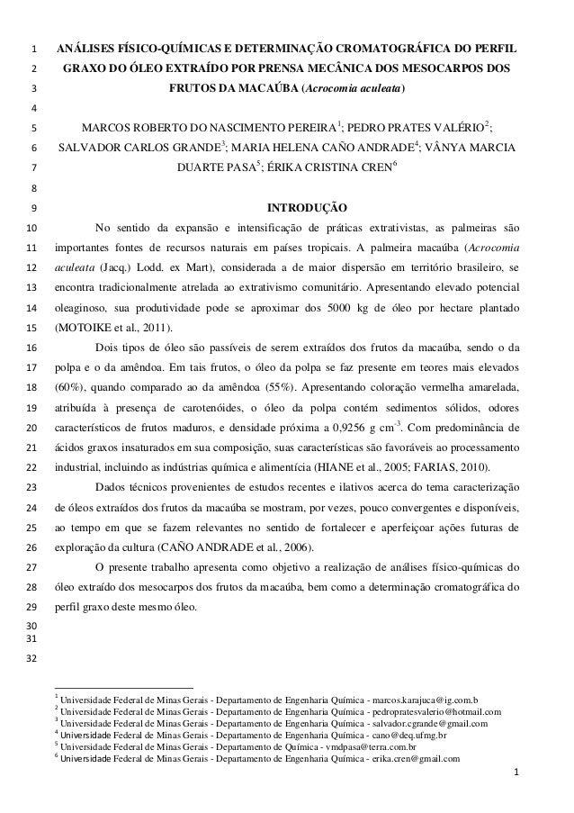 ANÁLISES FÍSICO-QUÍMICAS E DETERMINAÇÃO CROMATOGRÁFICA DO PERFIL1 GRAXO DO ÓLEO EXTRAÍDO POR PRENSA MECÂNICA DOS MESOCARPO...