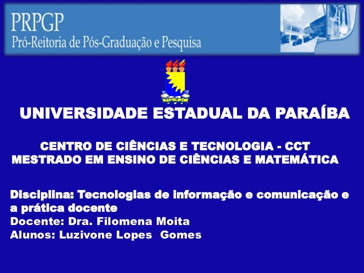 UNIVERSIDADE ESTADUAL DA PARAÍBA   CENTRO DE CIÊNCIAS E TECNOLOGIA - CCTMESTRADO EM ENSINO DE CIÊNCIAS E MATEMÁTICADiscipl...
