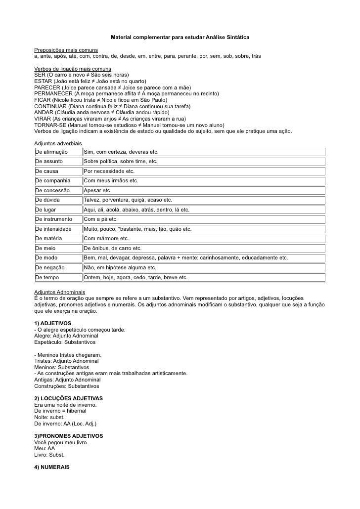 Material complementar para estudar Análise Sintática  Preposições mais comuns a, ante, após, até, com, contra, de, desde, ...