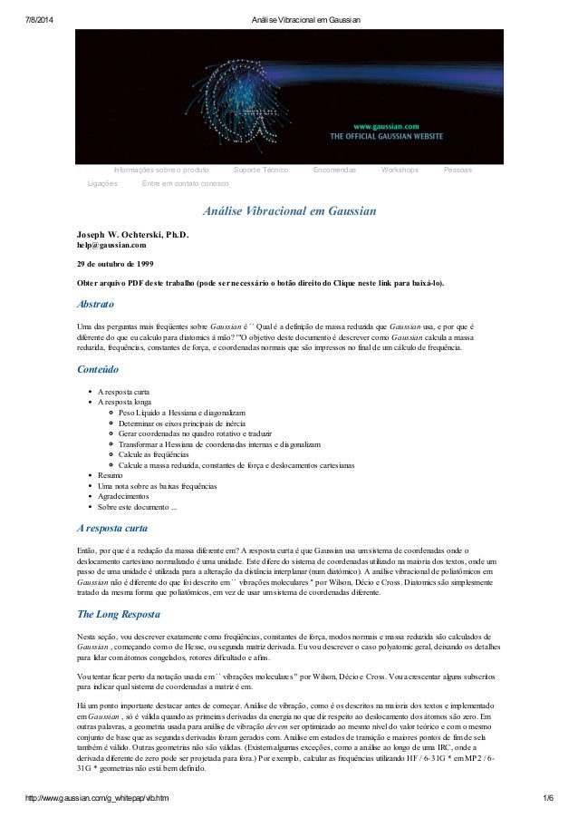 7/8/2014 Análise Vibracional em Gaussian http://www.gaussian.com/g_whitepap/vib.htm 1/6 Análise Vibracional em Gaussian Jo...